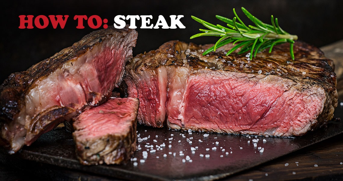 How to: Steak